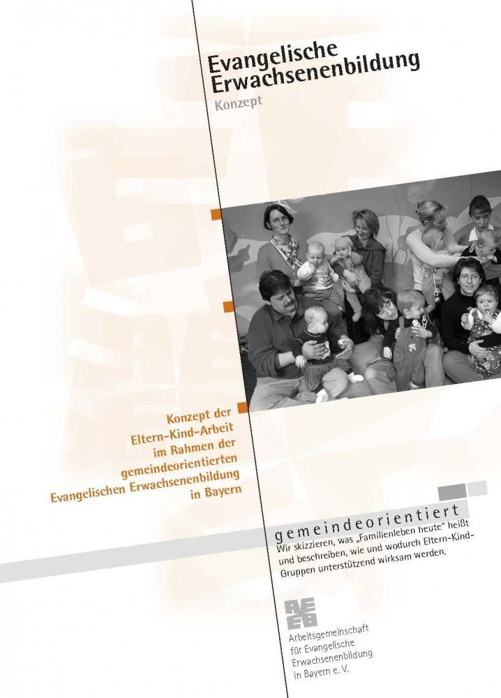 Konzept der Eltern-Kind-Arbeit im Rahmen der gemeindeorientierten Evangelischen Erwachsenenbildung